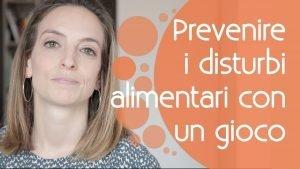 Prevenire_i_disturbi_alimentari_con_un_gioco