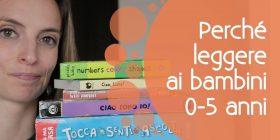 Leggere ai bambini: 3 buoni motivi per farlo, fin da piccolissimi
