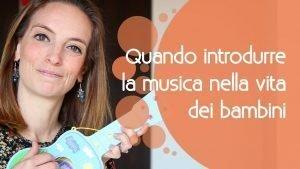 introdurre musica nella vita bambini