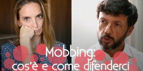 Mobbing in ufficio: capire di cosa si tratta per difenderci meglio