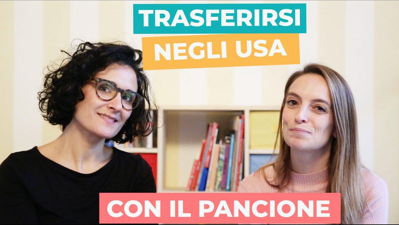 Read more about the article Trasferimento negli USA col pancione. La storia di Sara