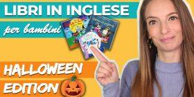 Libri in inglese per bambini: le scelte per Halloween