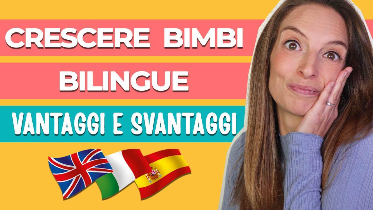 Read more about the article I vantaggi e gli svantaggi del crescere bambini bilingue. Risposte utili