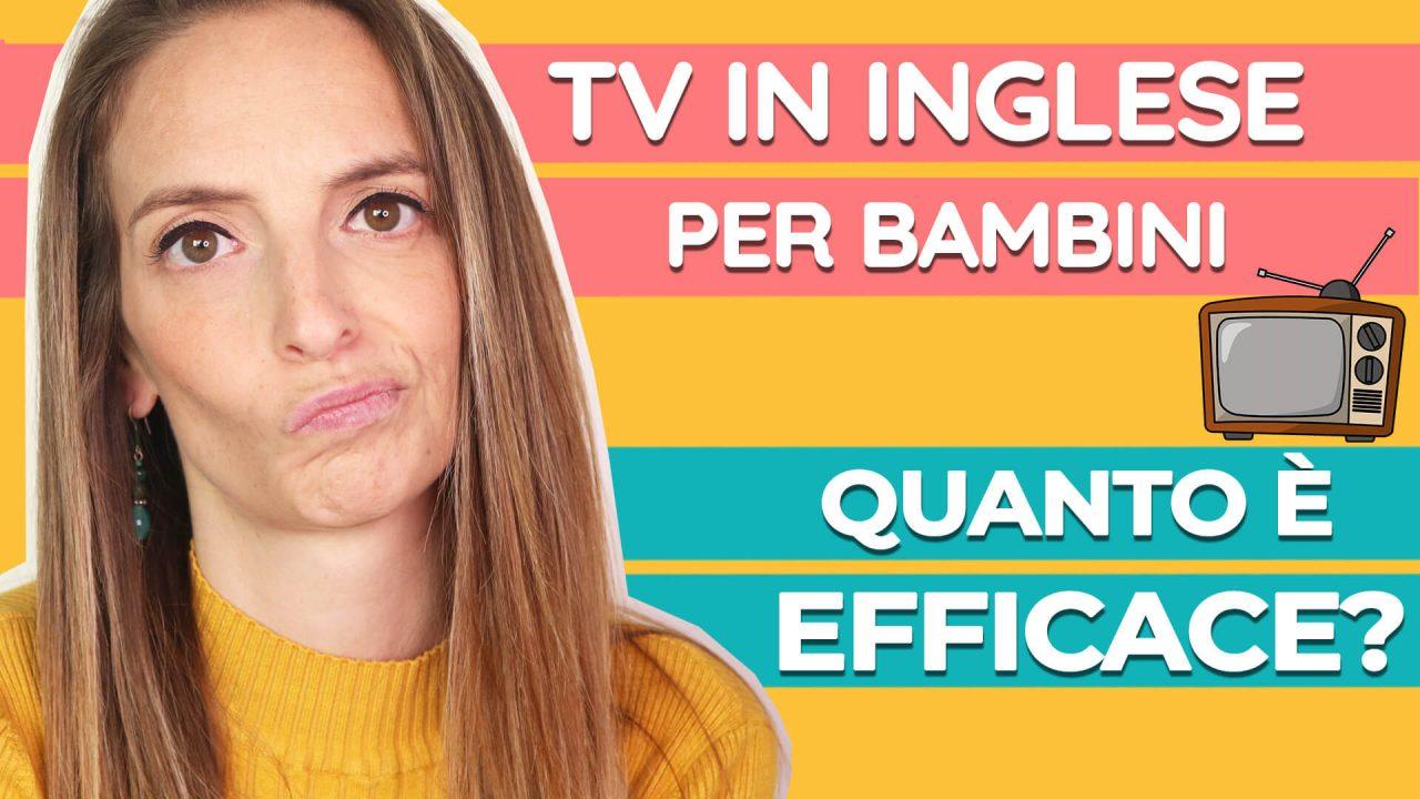 Read more about the article La TV in inglese aiuta i bambini a crescere bilingue? Cosa sapere