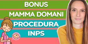 Bonus Mamma Domani: tutorial passo passo per fare la domanda