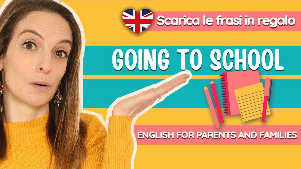 Read more about the article Come parlare in inglese ai bambini piccoli: andiamo a scuola!