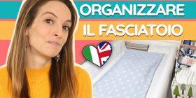 Come organizzare il fasciatoio del bebè in modo pratico